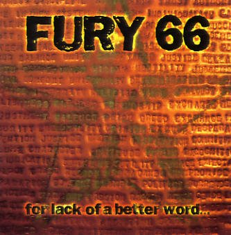 Fury 66 For Lack Of A Better Word