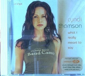 Cyndi Thomson What I Really Meant To Say Enhanced CD