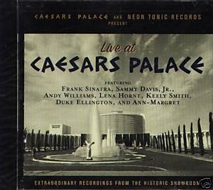 Live At Caesars Palace Live At Caesars Palace Sinatra Davis Williams Smith Ellington Margaret