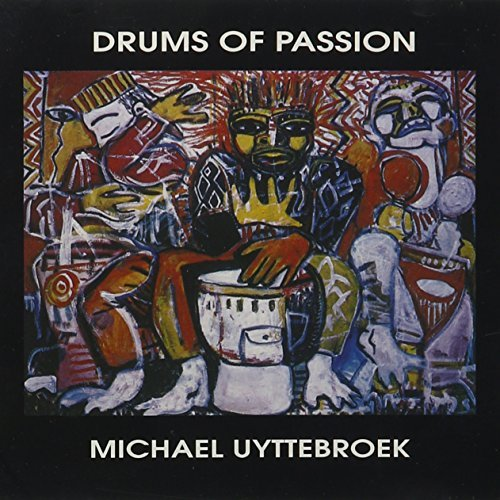 Michael Uyttebroek Drums Of Passion