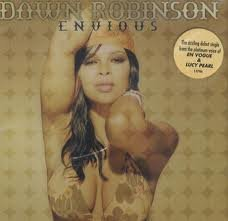Dawn Robinson Envious