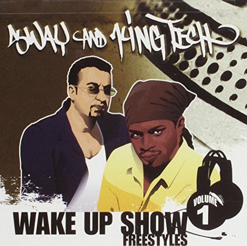 Sway & King Tech Vol. 1 Wake Up Show Freestyles Wake Up Show Freestyles