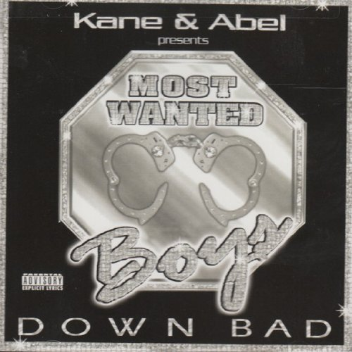 Kane & Abel Most Wanted Boys Down Bad