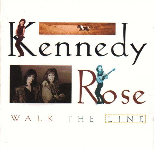 Kennedy Rose Walk The Line