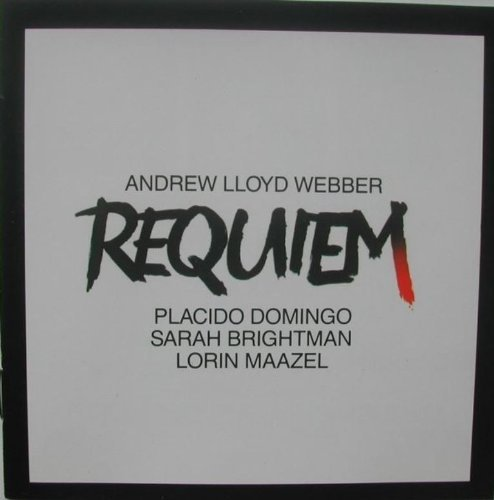 Brightman Domingo Maazel Lloyd Webber Requiem