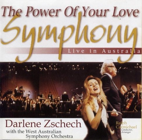 Darlene Zschech Power Of Your Love Symphony