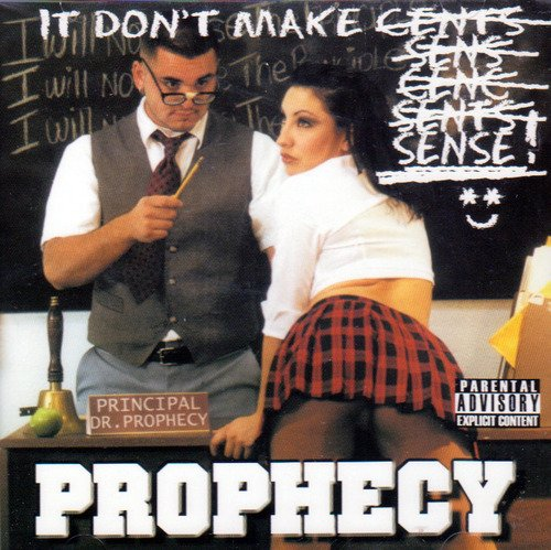 Prophecy It Don't Make Sense Explicit Version