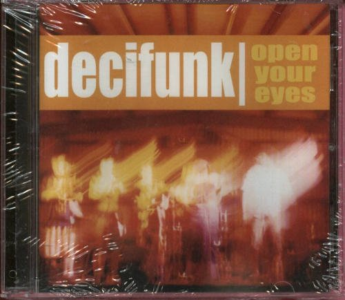 Decifunk Open Your Eyes Local