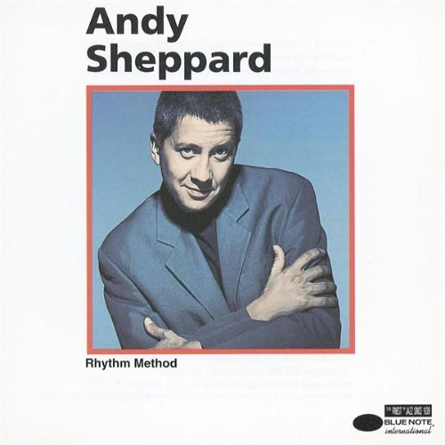 Andy Sheppard Rhythm Method
