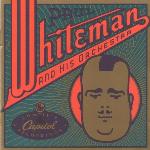 Whiteman Paul Complete Capitol Recordings