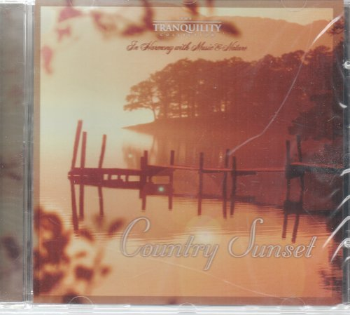 Tranquility Collection Country Sunset Tranquility Collection