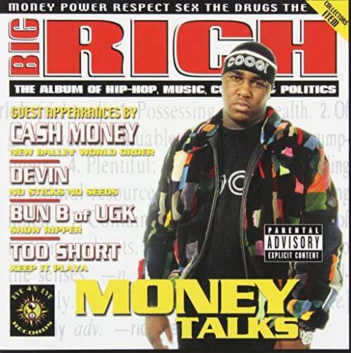 Big Rich Money Talks Explicit Version