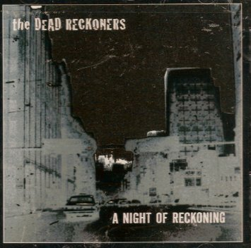 Dead Reckoners Night Of The Reckoning