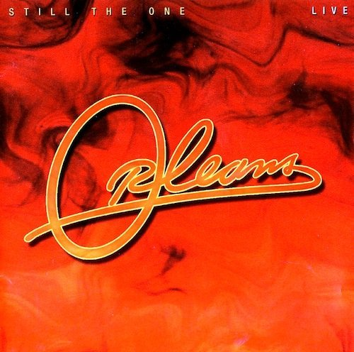 Orleans Still The One Live 30th Anniv