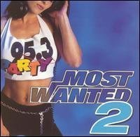 95.3 Party Most Wanted Vol. 2 95.3 Party Most Wanted 95.3 Party Most Wanted