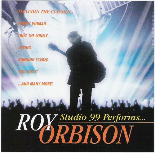 Stars At Studio 99 Tribute To Roy Orbison T T Roy Orbison