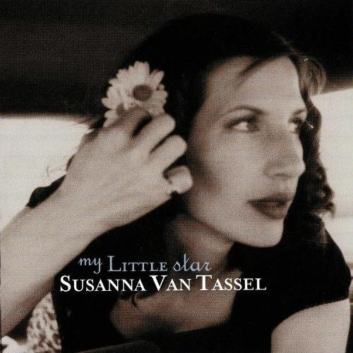 Susanna Van Tassel My Little Star