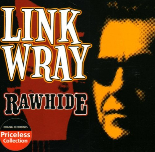 Link Wray Rawhide