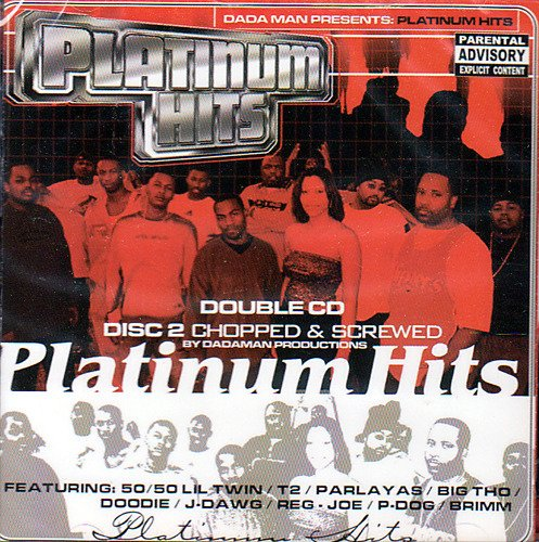 Platinum Hits Platinum Hits 2 CD Set Screwed Version