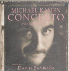 Kamen Michael & David Sanborn Concerto For Saxophone