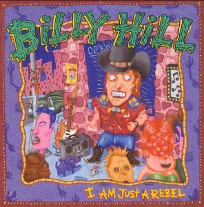 Billy Hill I Am Just A Rebel