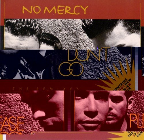 No Mercy Please Don't Go (the Remixes)