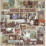 House Of Freaks All My Friends