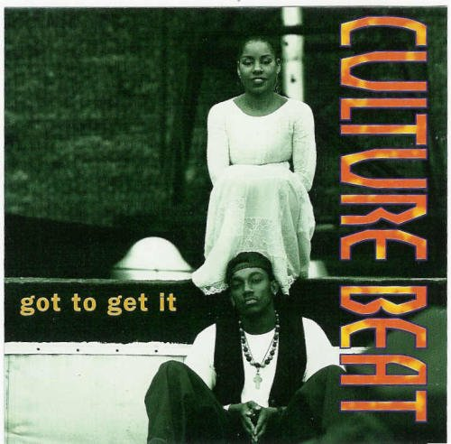 Culture Beat Got To Get It