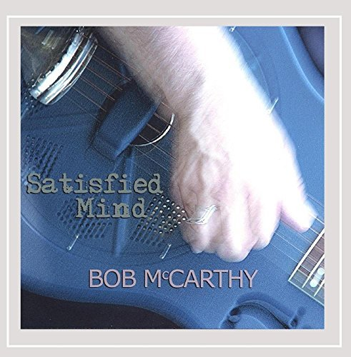 Bob Mccarthy Satisfied Mind