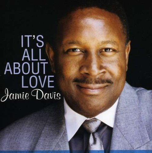 Jamie Davis Its All About Love