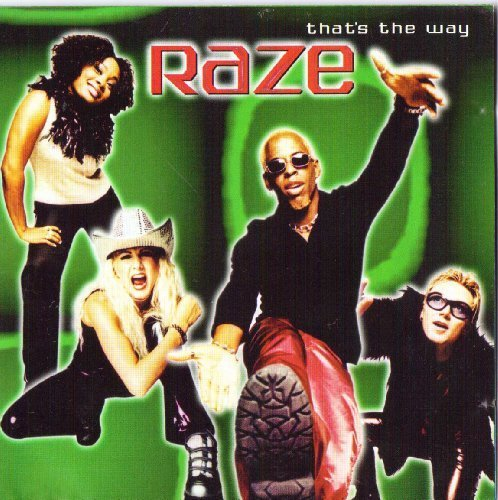 Raze That's The Way