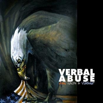 Verbal Abuse Red White & Violent