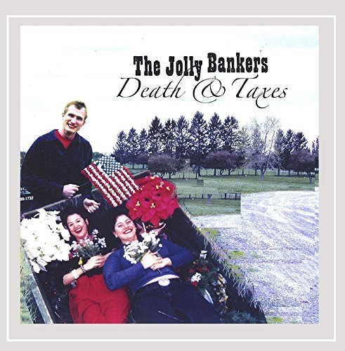 Jolly Bankers Death & Taxes