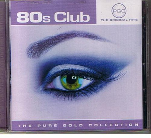 Various 80s Club The Pure Gold Collection