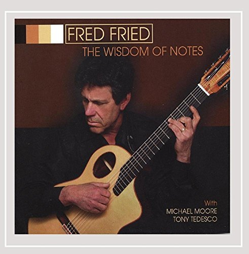 Fried Fred Wisdom Of Notes
