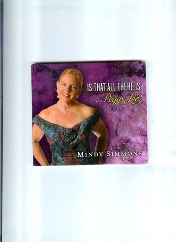 Mindy Simmons Is That All There Is A Tribut