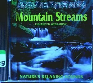 Sounds Of Nature Mountain Streams Enhanced With Music