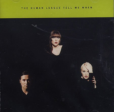 Human League When Will I See You