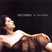 Kelakos Eleni To The Bone