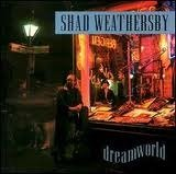 Shad Weathersby Dreamworld