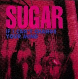 Sugar If I Can't Change Your Mind #2
