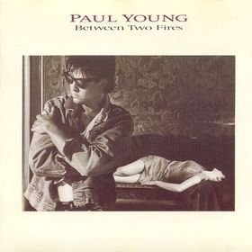 Paul Young Between Two Fires