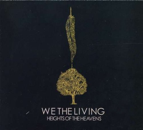 We The Living Heights Of The Heavens