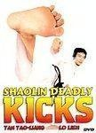 Shaolin Deadly Kicks Shaolin Deadly Kicks