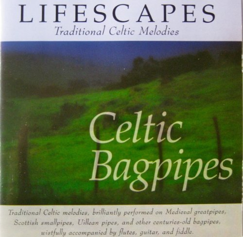 Lifescapes Celtic Bagpipes