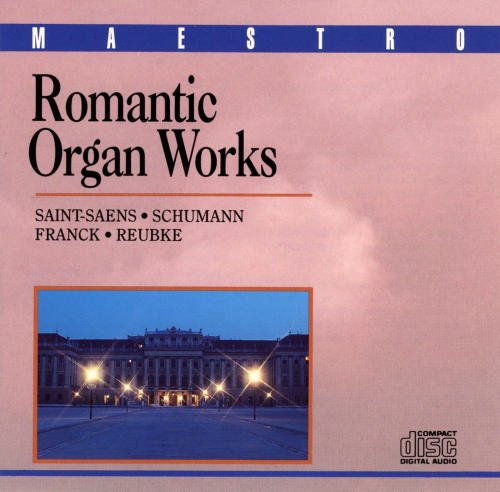 Romantic Organ Works Romantic Organ Works