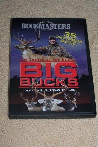 The Thrill Of The Big Hunt Big Bucks Volume 4