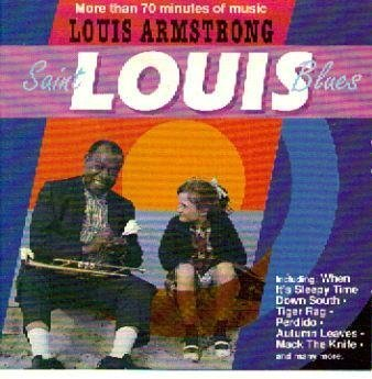 Louis Armstrong Saint Louis Blues