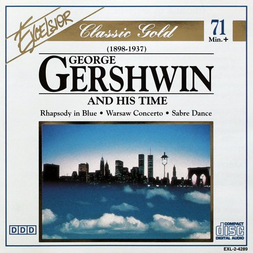 Gershwin G. George Gershwin & His Time
