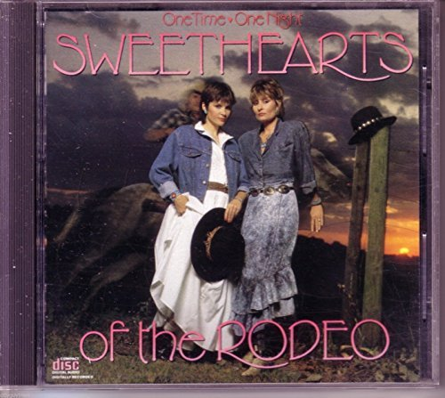 Sweethearts Of The Rodeo One Time One Night